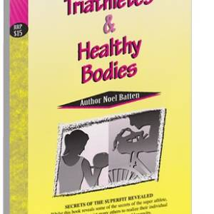 Athletes, Triathletes and Healthy Bodies eBook-0