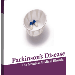 Parkinson's Disease - The Greatest Medical Blunder eBook-0