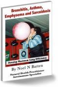 Bronchitis, Asthma, Emphysema and Saroidosis eBook-0