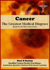 Cancer, The Greatest Medical Disgrace eBook-0