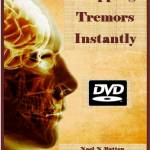 Stopping Tremors Instantly DVD-0